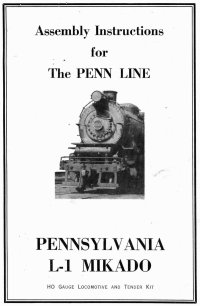 Penn Line 2-8-2 L-1 Mikado Instructions