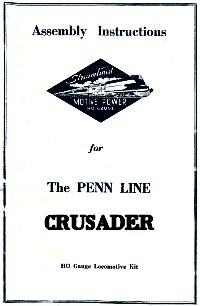 Penn Line 4-6-2 Crusader Instructions